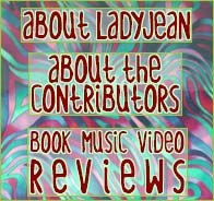About ladyean, the webmaster of Absolute Elsewhere; about the contributors to the website; reviews of books, music CDs and video DVDs